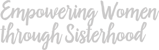 Empowering women through sisterhood