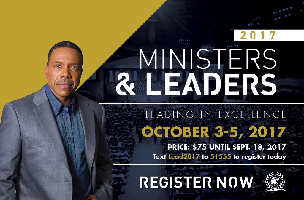 Creflo Dollar Ministries presents the Ministers and Leaders Conference 2017