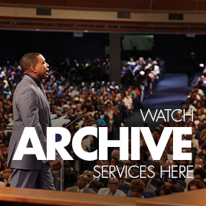 WATCH ARCHIVE SERVICES HERE